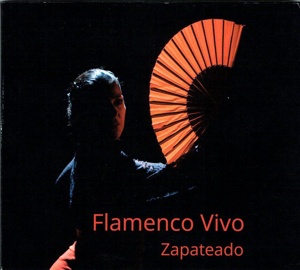 Flamenco Vivo. Zapateado